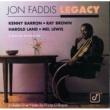 ジョン・ファディス Legacy