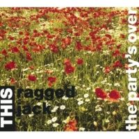 This Ragged Jack The Party's Over (This Extended Play)