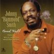 """Johnny """"Hammond"""" Smith Good 'Nuff (feat.ウィリス・ジャクソン/ヒューストン・パーソン)"""