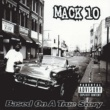 Mack 10 Based On A True Story (Explicit)
