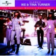 アイク&ティナ・ターナー Classic Ike & Tina Turner - The Universal Masters Collection