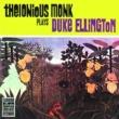 Thelonious Monk Thelonious Monk Plays Duke Ellington [Remastered]