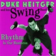Duke Heitger & His Swing Band Rhythm Is Our Business