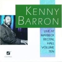ケニー・バロン Live At Maybeck Recital Hall, Volume 10
