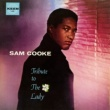 Sam Cooke Tribute To The Lady