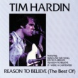 Tim Hardin Reason To Believe (The Best Of)