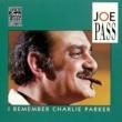 ジョー・パス I Remember Charlie Parker