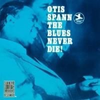 Otis Spann Feelin' Good [Album Version]