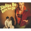 "Stakka Bo Here We Go [12"" Version]"