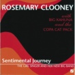 Rosemary Clooney Sentimental Journey: The Girl Singer And Her New Big Band