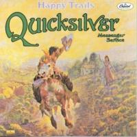 Quicksilver Messenger Service When You Love