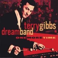 Terry Gibbs Dream Band Sometimes I'm Happy