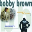 Bobby Brown Don't Be Cruel / Bobby