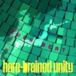 hare-brained unity EVEN BEAT