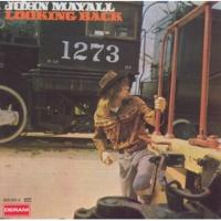 ジョン・メイオール&ザ・ブルースブレイカーズ J.MAYALL/LOOKING BAC