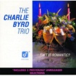 The Charlie Byrd Trio Isn't It Romantic?