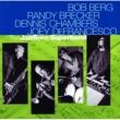 ボブ・バーグ/Randy Brecker/デニス・チェンバース/ジョーイ・デフランセスコ The JazzTimes Superband