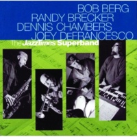 Bob Berg/Randy Brecker/Dennis Chambers/Joey DeFrancesco Seven A.M. Special
