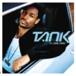 Tank Unpredictable [Album Version]