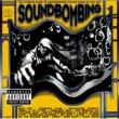 Various Artists Soundbombing [Explicit Version]
