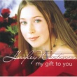 Hayley Westenra My Gift To You