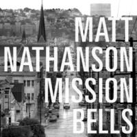Matt Nathanson Mission Bells