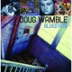 Doug Wamble If I Live To See The Day