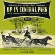 Soundtrack Up In Central Park/Arms And The Girl
