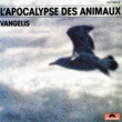 Vangelis L'Apocalypse Des Animaux