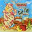 Dave Evans Sad Pig Dance