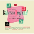 Various Artists Babes In Toyland/The Red Mill [Remastered]