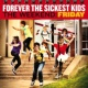 Forever The Sickest Kids The Weekend: Friday