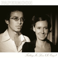 Papermoon Falling In Love (Is Easy) [Single Version]
