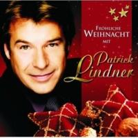 Patrick Lindner/Kristina Bach Ein Gefühl wie Weihnachten