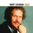 Mortimer Shuman MORT SHUMAN/GOLD(2CD