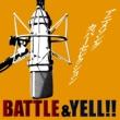 Various Artists アニメソングカバーセレクション ~BATTLE&YELL!!