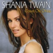 Shania Twain You're Still The One [Album Version]