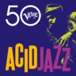 Down To The Bone Acid Jazz - Verve 50