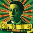Sergio Mendes タイムレス+3 [International Version with Bonus Tracks]