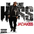 Jadakiss The Last Kiss [Explicit Version]