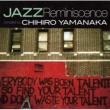 Oliver Nelson Jazz Reminiscence ~ Compiled By Chihiro Yamanaka~