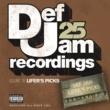 ヴァリアス・アーティスト Def Jam 25, Vol 16 - Lifer's Picks: 298 to 160 to 825 [Explicit Version]