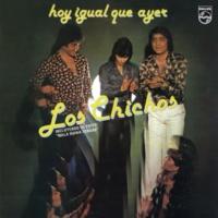 Los Chichos Mala Ruina Tengas [Remastered]