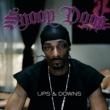 Snoop Dogg Ups & Downs [International Version (Explicit)]