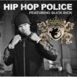 Chamillionaire/Slick Rick Hip Hop Police (feat.Slick Rick) [Clean]