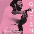 Dinah Washington Queen: The Music of Dinah Washington