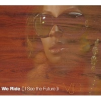 Mary J. Blige We Ride (I See The Future) [Instrumental]
