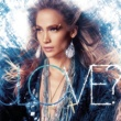 ジェニファー・ロペス JENNIFER LOPEZ/LOVE? [Deluxe Edition]