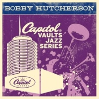 Bobby Hutcherson Don't Be Afraid (To Fall In Love Again)