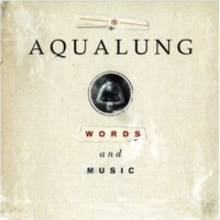 Aqualung Everything Changed(Album Version)